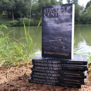 """Struggle Central: Quarter-Life Confessions of a Messed Up Christian"" by Thomas Mark Zuniga"